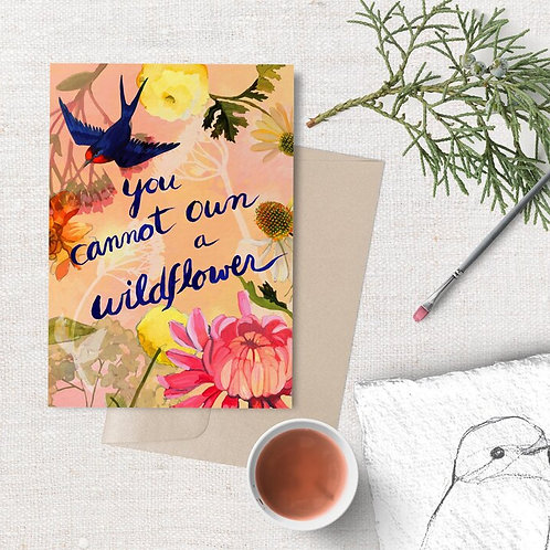 You Cannot own a Wildflower Card | Briana Corr Scott