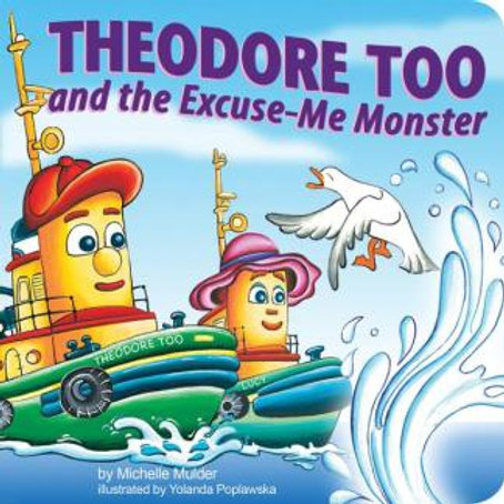 Theodore Too and the Excuse-Me Monster | Nimbus Publishing