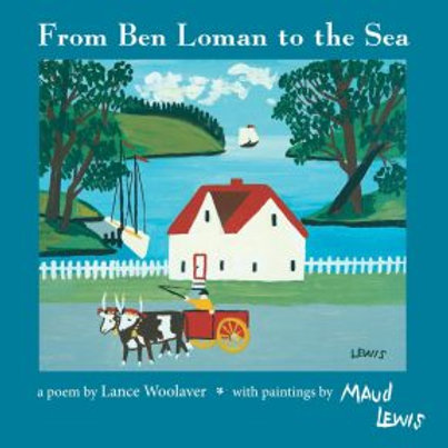 From Ben Loman to the Sea: Maud Lewis | Nimbus Publishing