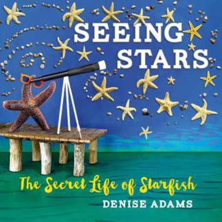 Seeing Stars: The Secret Life of Starfish   Nimbus Publishing