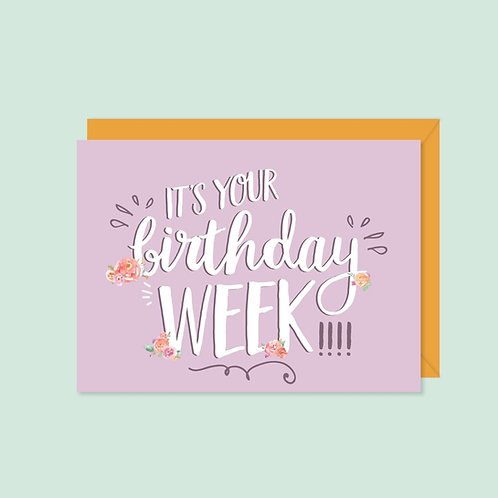 It's Your Birthday Week! Card | Halifax Paper Hearts