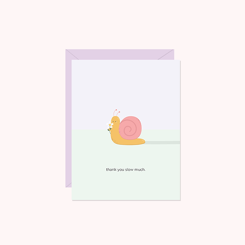 Thank You Slow Much Card | Halifax Paper Hearts