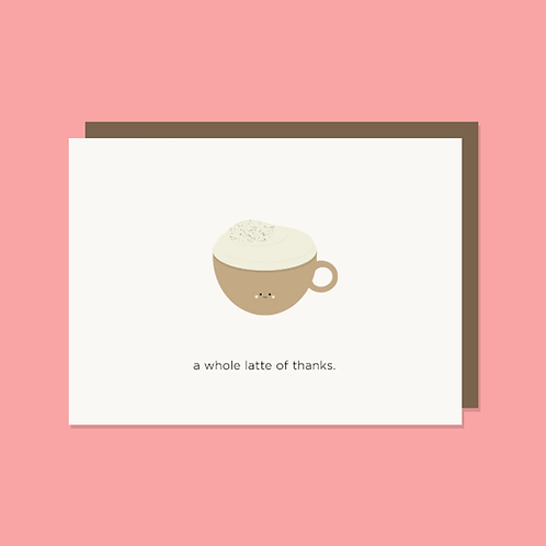 A Whole Latte of Thanks Card | Halifax Paper Hearts