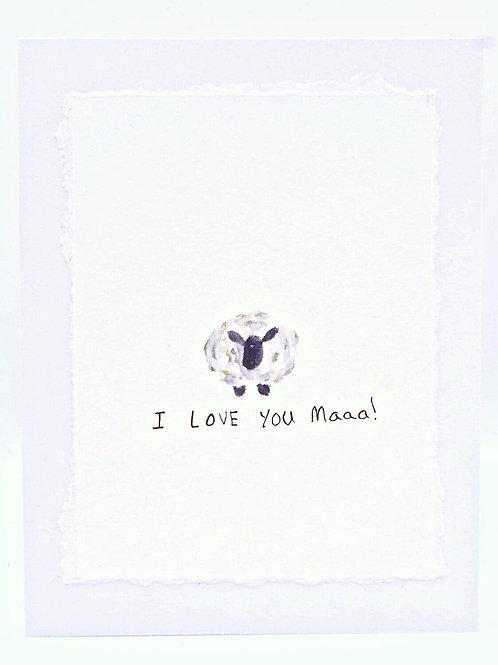 I Love You Maaa!- Card   Irony Arts