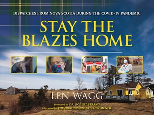 Stay the Blazes Home | Nimbus Publishing