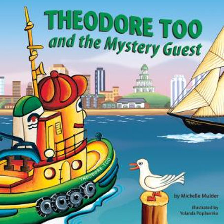 Theodore Too and the Mystery Guest | Nimbus Publishing