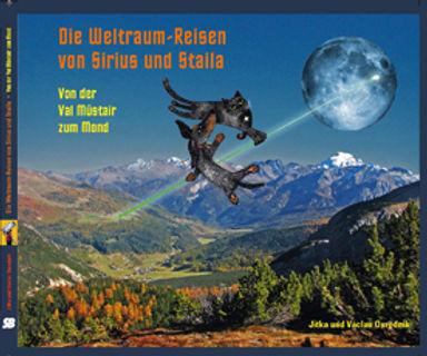 Die Weltraum-Reisen von Sirius und Staila