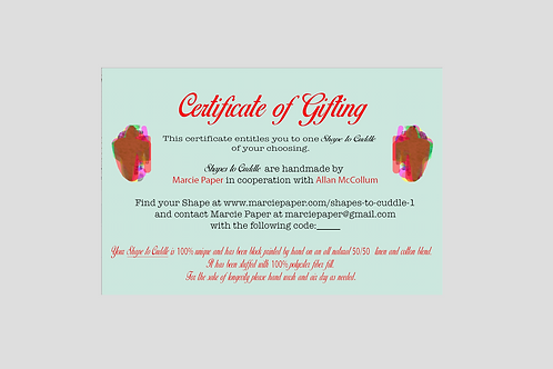 SHAPES TO CUDDLE GIFT CERTIFICATE