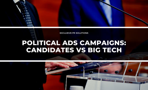 Political ads campaigns: Candidates vs Big Tech