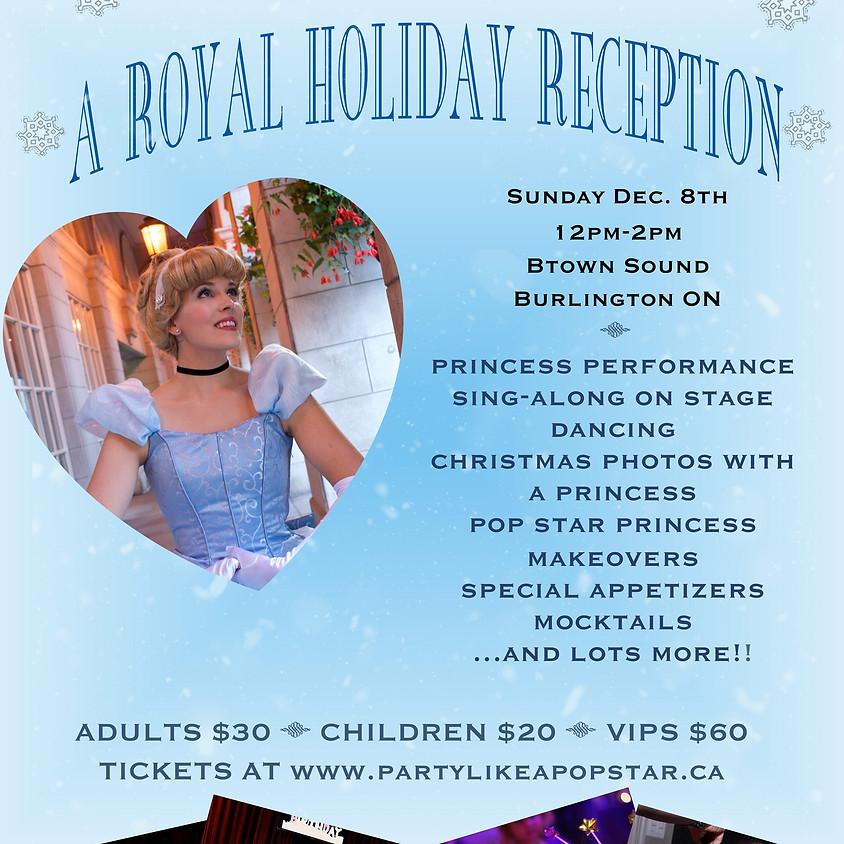 A Royal Holiday Reception
