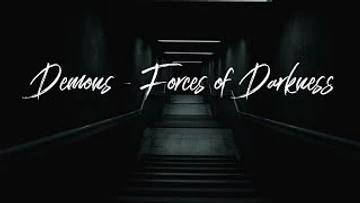 The Devil and The Forces of Darkness