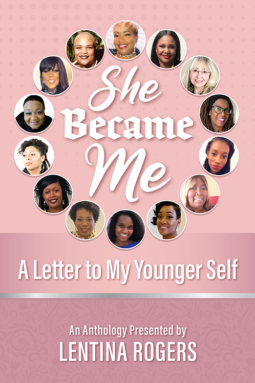 She Became Me:  A Letter to My Younger Self