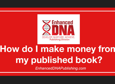 How Do I Make Money From My Published Book?