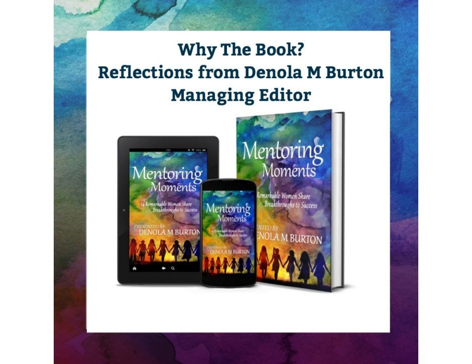 Why Mentoring Moments Reflections from Denola Burton, Managing Editor
