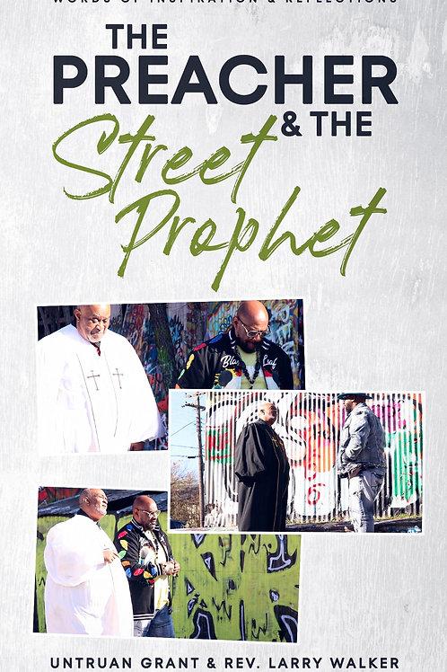 The Preacher & The Street Prophet