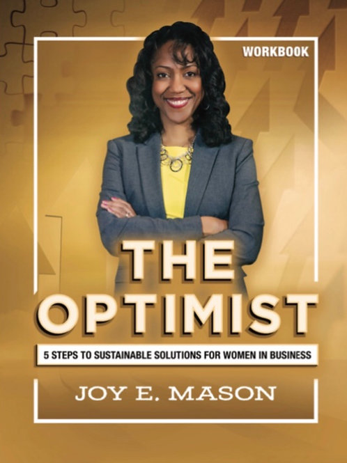 The Optimist:  5 Steps to Sustainable Solutions for Women in Business