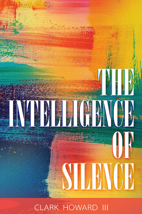 The Intelligence of Silence