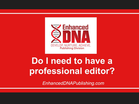 Do I Need to Have a Professional Editor?