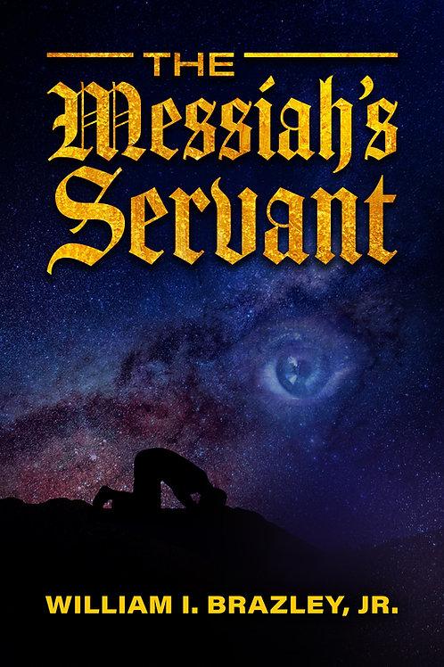 The Messiah's Servant