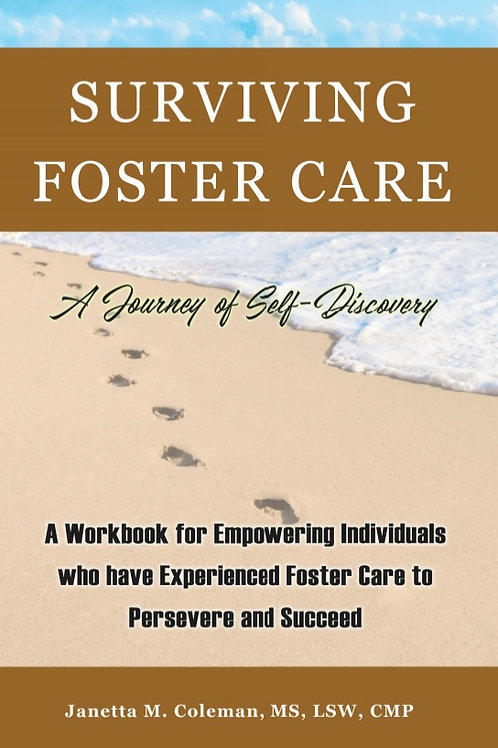 SURVIVING FOSTER CARE