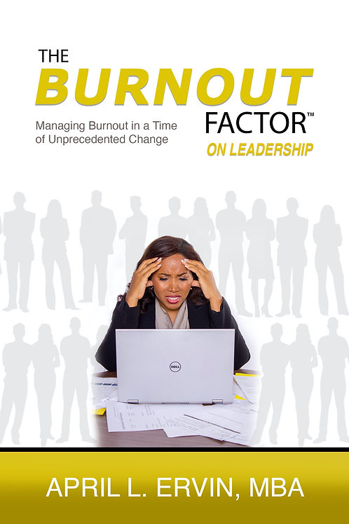 The Burnout Factor On Leadership