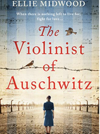 Midwood, Ellie - The Violinist of Auschwitz