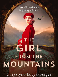 Lucyk-Berger, Chrystyna - The Girl from the Mountains