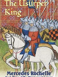 Rochelle, Mercedes - The Usurper King