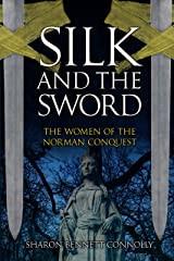 Connolly, Sharon Bennett - Silk and the Sword