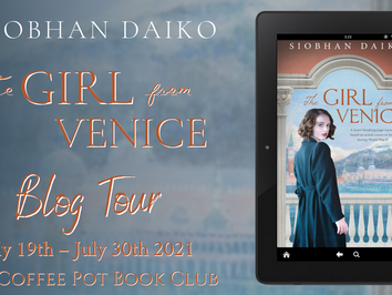 """CPBC Blog Tour and Book Review with """"The Girl from Venice"""" by Siobhan Daiko"""