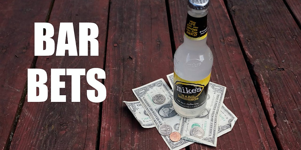 Bar Bets and Cons (members only)