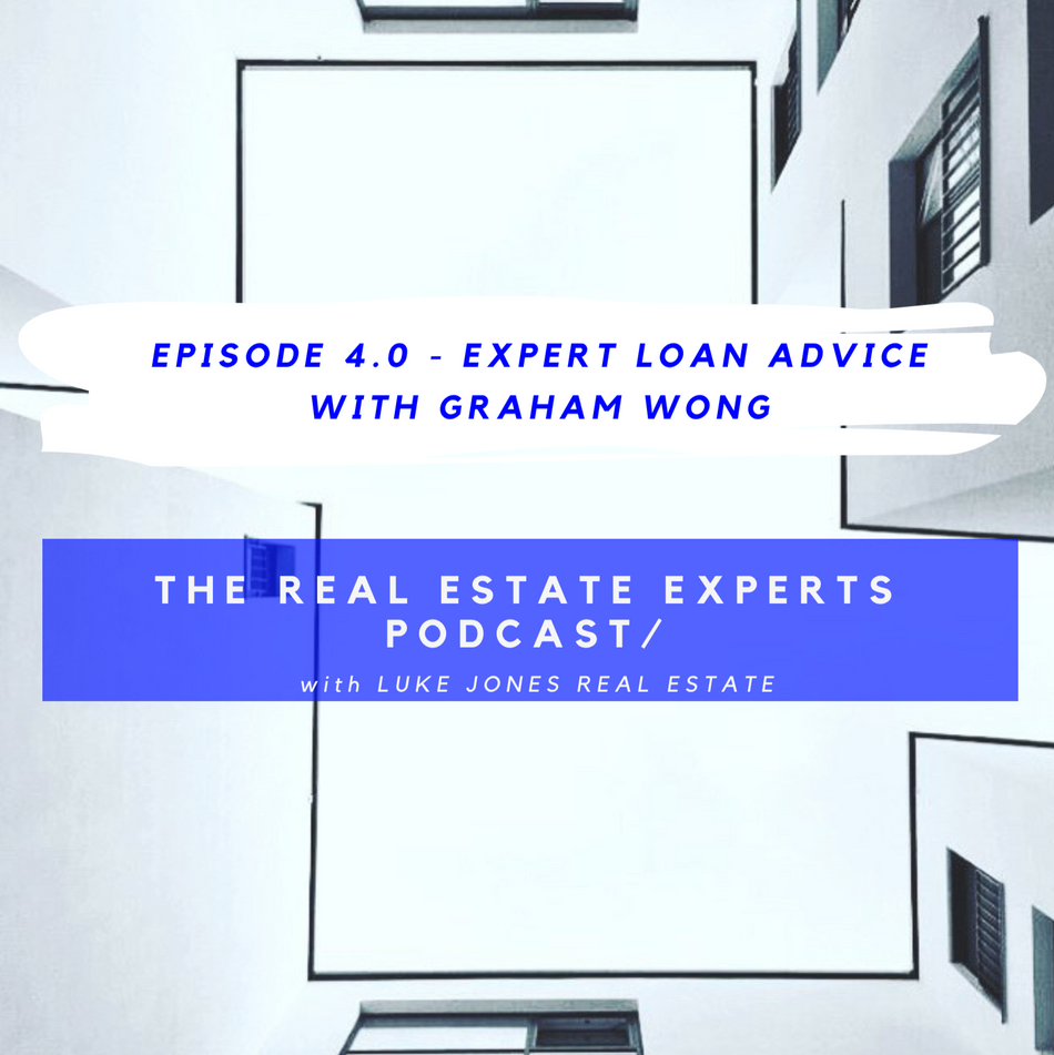 PODCAST EPISODE 4.0 - Expert Loan Advice with Graham Wong