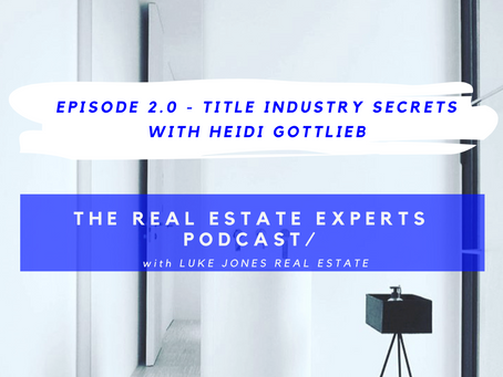 PODCAST Episode 2.0 - Title Industry Secrets with Heidi Gottlieb