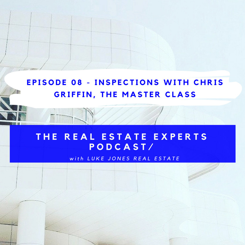 PODCAST EPISODE 8.0 - Inspections with Chris Griffin, The Master Class
