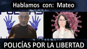 VIDEO CENSURADO EN YOUTUBE MATEO,  (PRESIDENTE POLICIAS POR LA LIBERTAD) Y FREYA