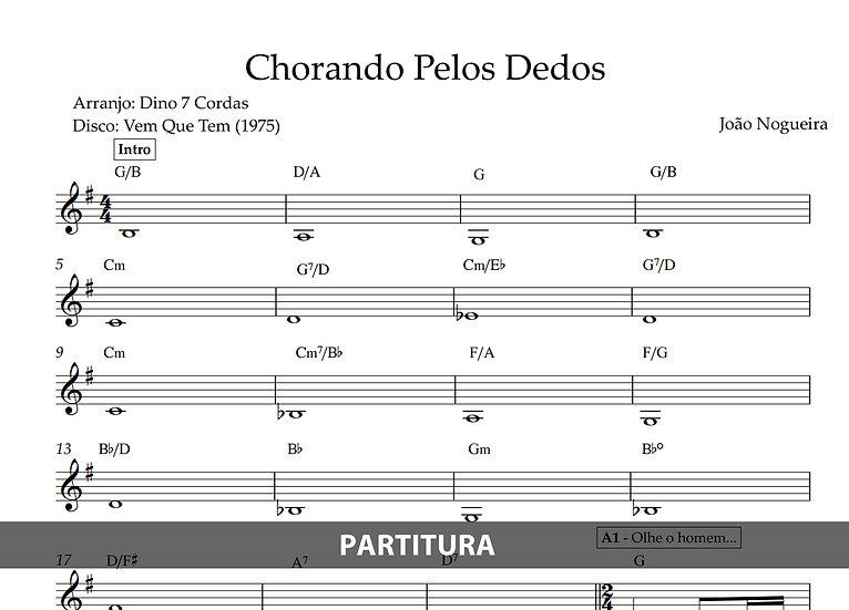Chorando Pelos Dedos - João Nogueira (Transcrição)
