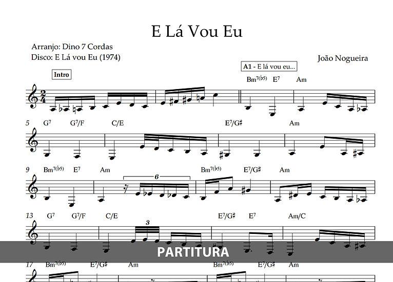 E Lá Vou Eu - João Nogueira (Transcrição)