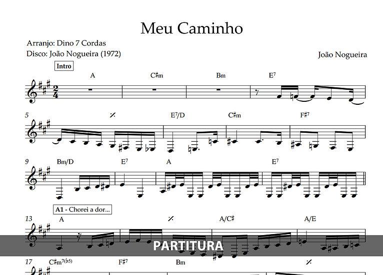 Meu Caminho - João Nogueira (Transcrição)