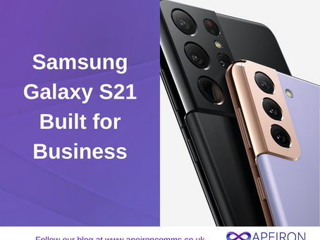 Galaxy S21 – Built for Business
