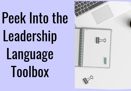 A Peek Into The Leadership Language Toolbox