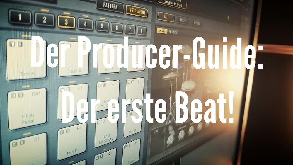 Der Producer Guide: Der erste Beat