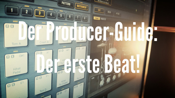 Der Producer-Guide: wie du deinen ersten Beat erstellst