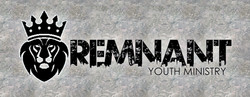 """""""The Remnant"""" Youth Ministry"""