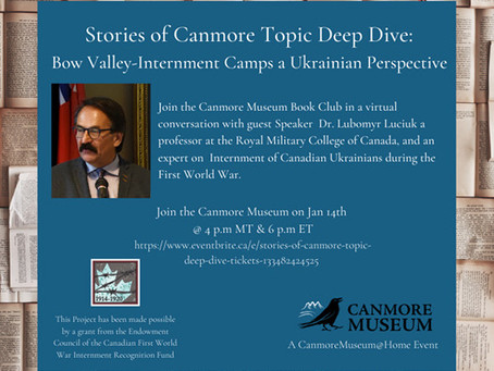 Online Presentation: Bow Valley Internment Camps - A Ukrainian Perspective