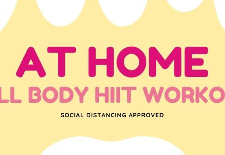At Home Full-Body HIIT Workout - Social Distancing Approved