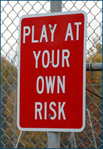 play-at-your-own-risk