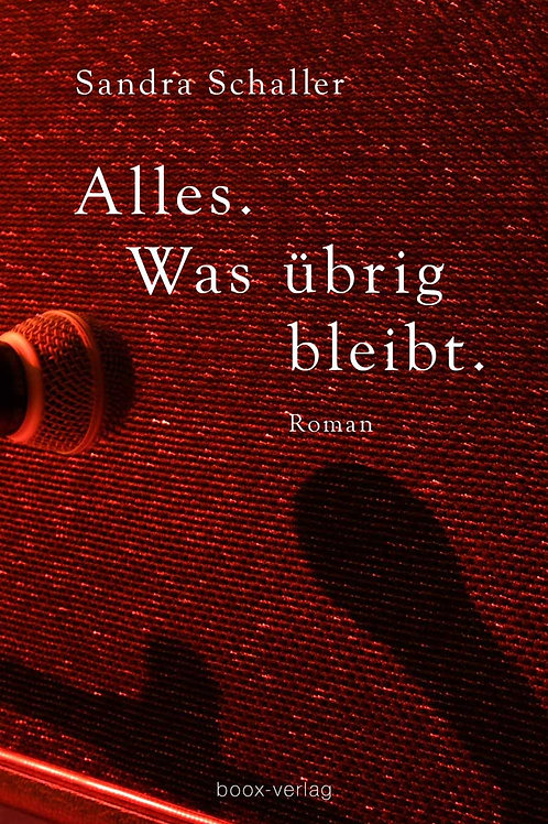 Alles. Was übig bleibt. (eBook)