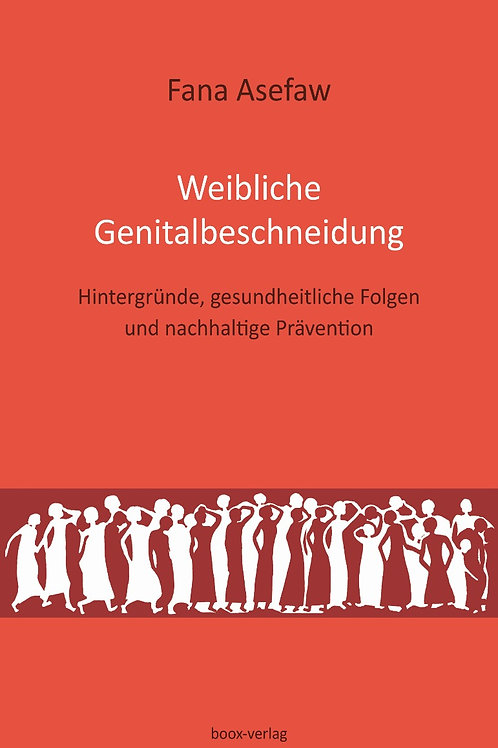 Weibliche Genitalbeschneidung (eBook)
