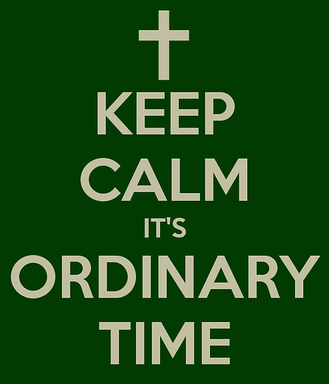 keep-calm-its-ordinary-time.png
