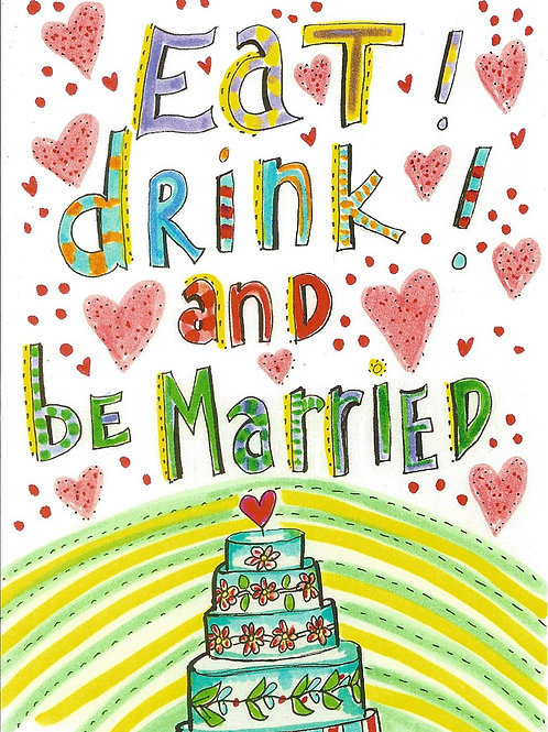 Eat, drink and be married - #nd-303